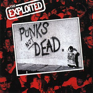 The Exploited альбом Punk's Not Dead