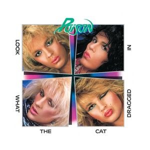 Poison альбом Look What The Cat Dragged In - 20th Anniversary Edition