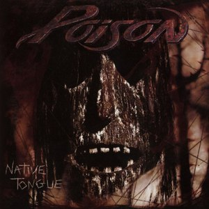 Poison альбом Native Tongue
