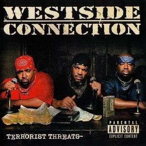 Westside Connection альбом Terrorist Threats