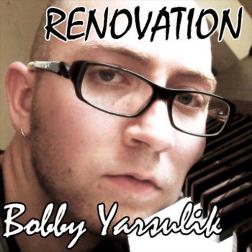 Bobby Yarsulik альбом Renovation
