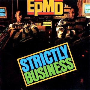 EPMD альбом Strictly Business
