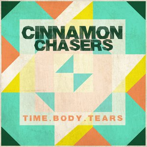 Cinnamon Chasers альбом Time.Body.Tears