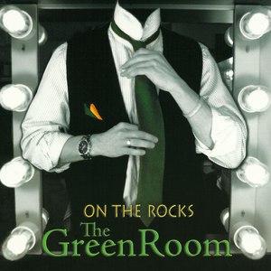 On The Rocks альбом The Green Room