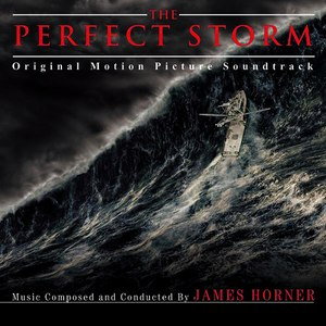 James Horner альбом The Perfect Storm - Original Motion Picture Soundtrack