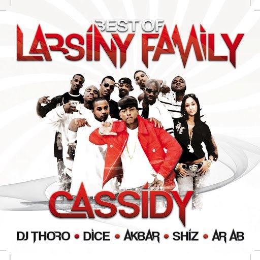 Cassidy альбом Best of Larsiny Family