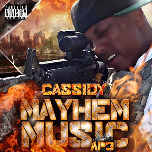 Cassidy альбом Mayhem Music AP3