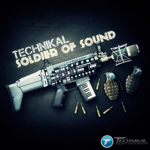 Technikal альбом Soldier Of Sound