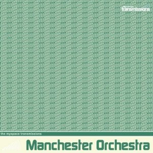 Manchester Orchestra альбом The MySpace Transmissions