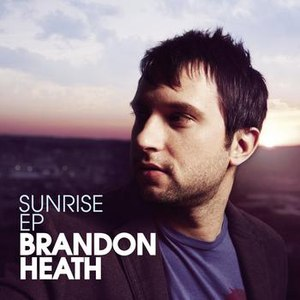 Brandon Heath альбом Sunrise - EP
