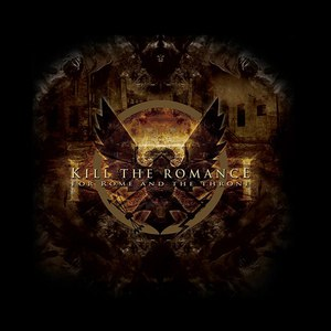 Kill The Romance альбом For Rome and the Throne
