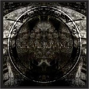 Kill The Romance альбом Kill The Romance