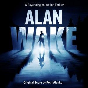 Petri Alanko альбом Alan Wake - Original Score