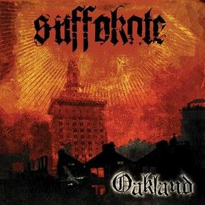 Suffokate альбом Oakland