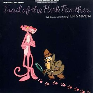 Henry Mancini альбом The Trail of the Pink Panther: Music From The Motion Picture