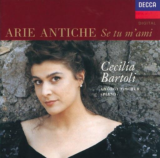 Cecilia Bartoli альбом Arie Antiche: Se tu m'ami