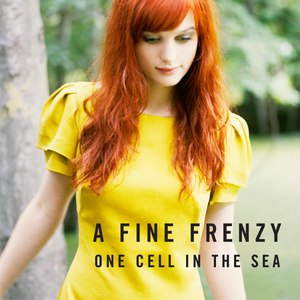 A Fine Frenzy альбом One Cell in the Sea