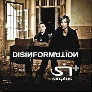 Sinplus альбом Disinformation