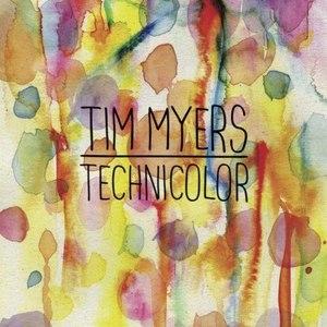 Tim Myers альбом Technicolor