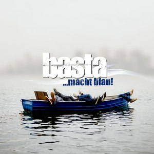 basta альбом Basta Macht Blau!