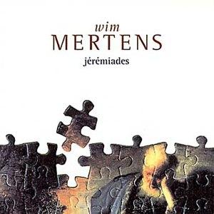 Wim Mertens альбом Jeremiades