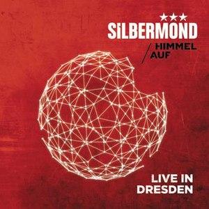 Silbermond альбом Himmel auf - Live in Dresden