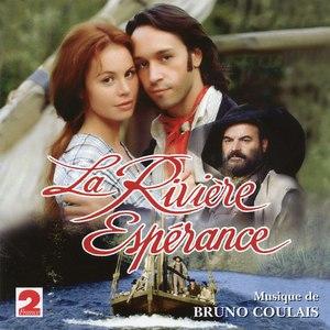 Bruno Coulais альбом La Rivière Espérance (Feuilleton France 2)