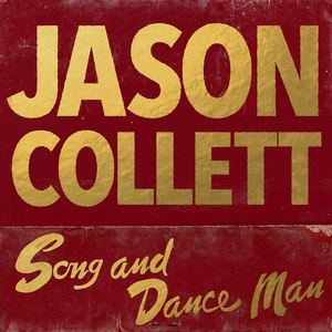 Jason Collett альбом Song And Dance Man