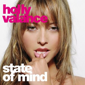 Holly Valance альбом State of Mind