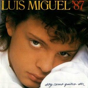 Luis Miguel альбом Soy Como Quiero Ser