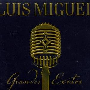 Luis Miguel альбом Grandes Exitos - 2 CD-worldwide (except U.S.A.)version