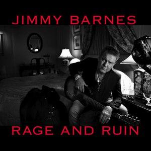 Jimmy Barnes альбом Rage and Ruin