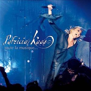 Patricia Kaas альбом Toute La Musique...