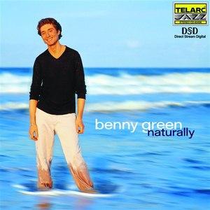 Benny Green альбом Naturally