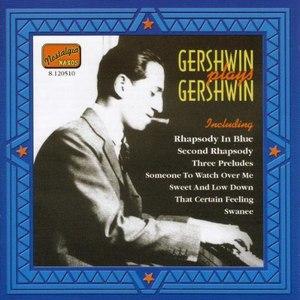 George Gershwin альбом Gershwin Plays Gershwin