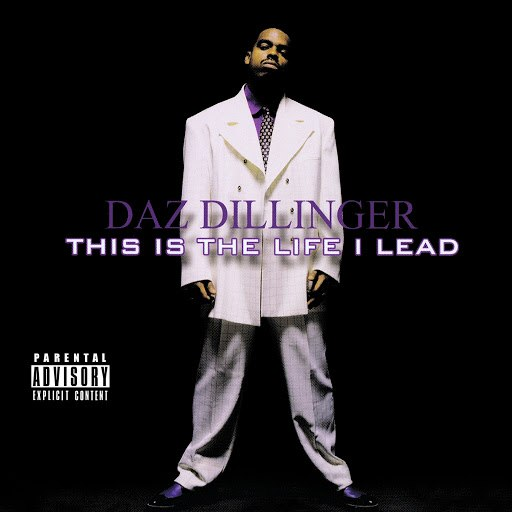 Daz Dillinger альбом This Is the Life I Lead (Digitally Remastered)