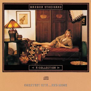 Barbra Streisand альбом A Collection: Greatest Hits... and More