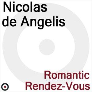 Nicolas de Angelis альбом Romantic Rendez-vous