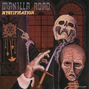 Manilla Road альбом Mystification