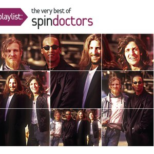 Spin Doctors альбом Playlist: The Very Best Of Spin Doctors