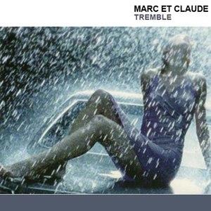 MARC ET CLAUDE альбом Tremble