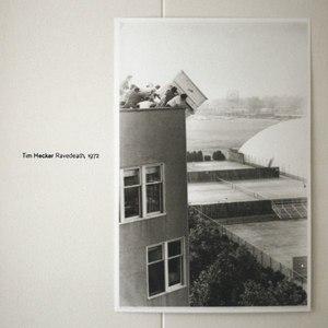 Tim Hecker альбом Ravedeath, 1972