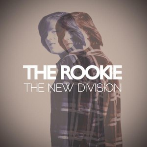 The New Division альбом The Rookie