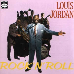 Louis Jordan альбом Rock 'N' Roll