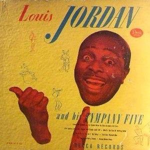 Louis Jordan альбом Louis Jordan and His Tympany Five