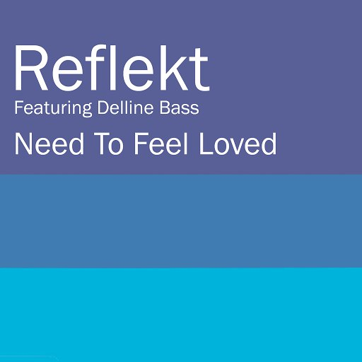 Reflekt альбом Need To Feel Loved