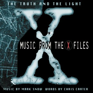 Mark Snow альбом The Truth and the Light: Music from the X-files