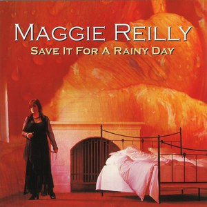 Maggie Reilly альбом Save It For A Rainy Day
