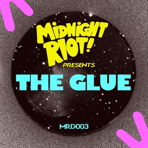The Glue альбом Midnight Riot Presents: The Glue