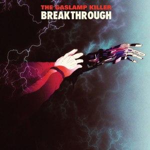 The Gaslamp Killer альбом Breakthrough